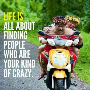 Your kind of crazy